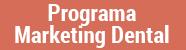 Marketing Dental Programa